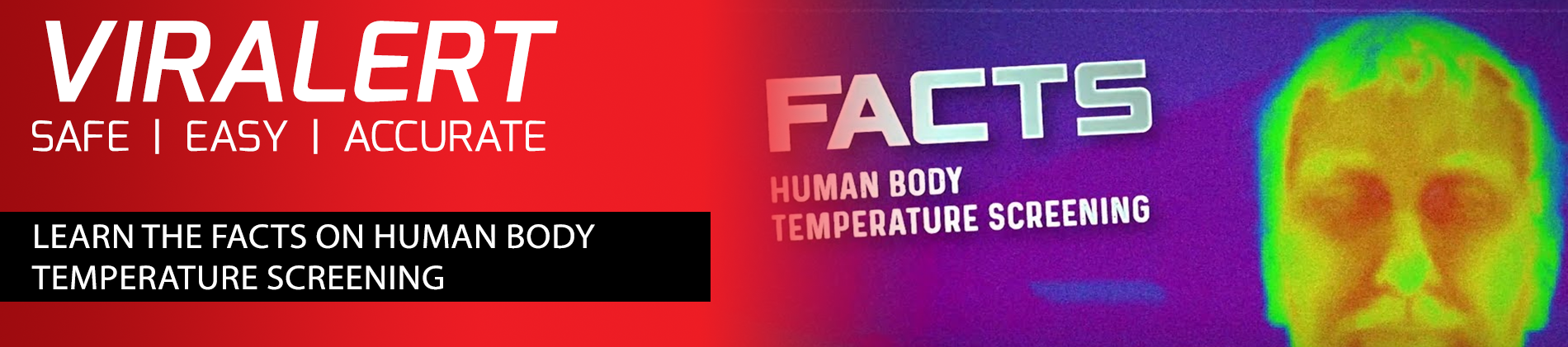 LEARN THE FACTS ON HUMAN BODY TEMPERATURE SCREENING