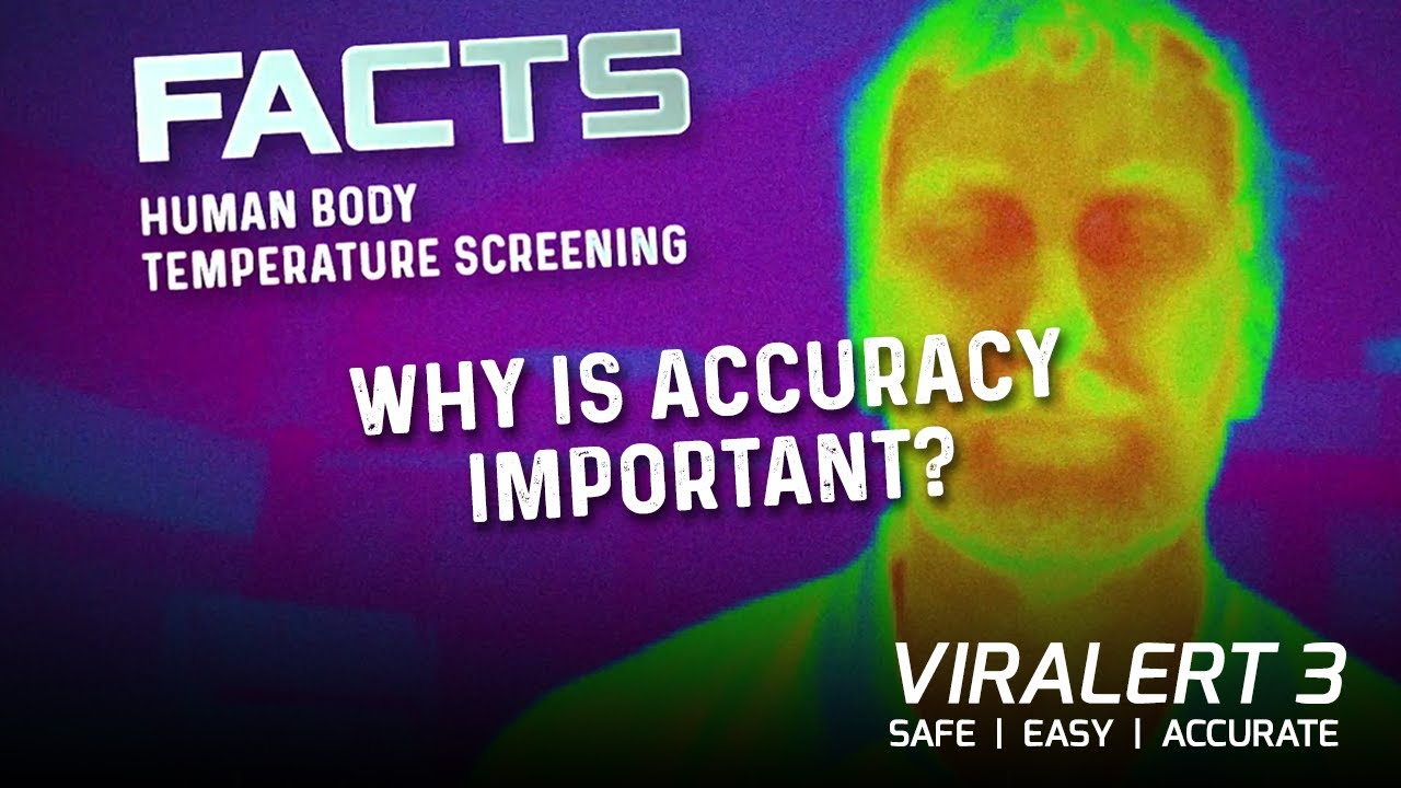 FACTS - The Importance of Accuracy in Temperature Screening