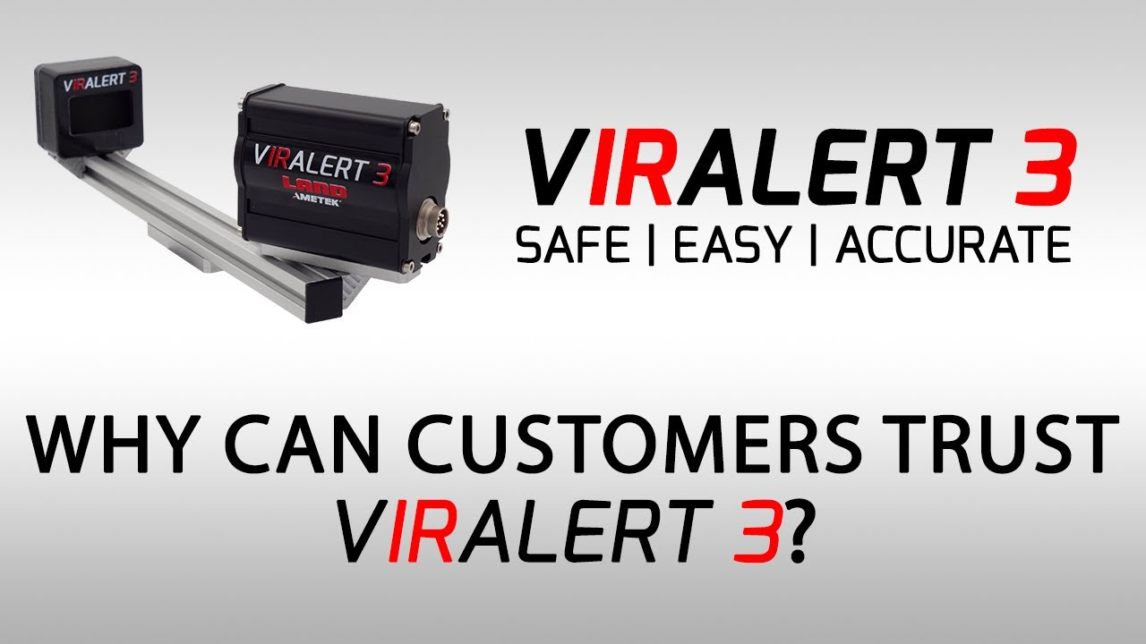 VIRALERT 3 QA Why Can Customers Trust VIRALERT 3