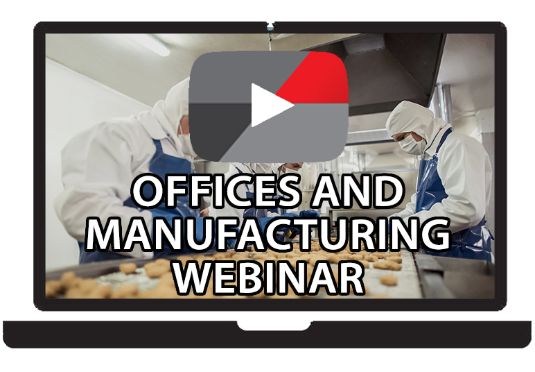 Offices and Manufacturing Webinar